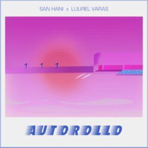 San Hani - Autorollo Mixtape - SANHANI2 - SAN HANI