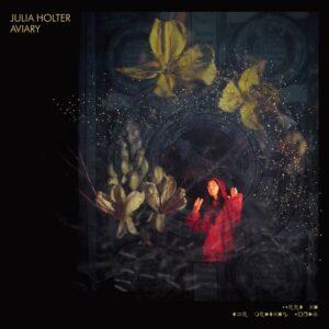 Julia Holter - Aviary - WIGLP417 - DOMINO