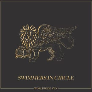 Worldwide Zen - Swimmers In Circle - ZEN002 - WORLDWIDE ZEN