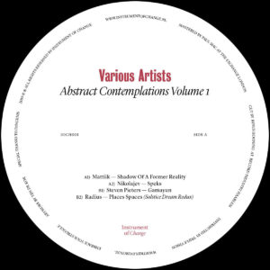 Mattiik/Nikolajev/Steven Pieters/Radius - Abstract Contemplations Volume 1 (printed A3 poster) - IOCH001 - INSTRUMENT OF CHANGE