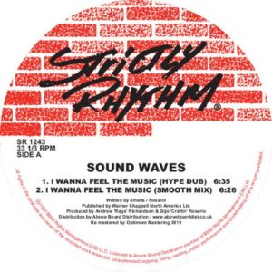 Sound Waves - I Wanna Feel The Music/ - SR1243 - STRICTLY RHYTHM