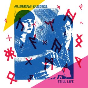 Algebra Suicide - Still Life - DE252 - DARK ENTRIES