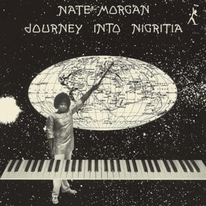 Nate Morgan - Journey Into Nigritia - OTR-008 - OUTERNATIONAL SOUNDS