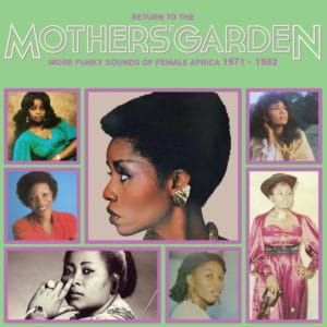 Various - Return To The Mothers' Garden (Funky Sounds 71-82) - ASVN044 - AFRICA SEVEN