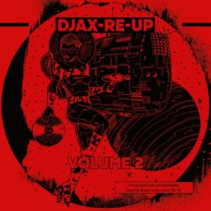 Various - Djax-Re-Up Volume 2 (DJAX-UP-BEATS) - DKMNTL063-2 - DEKMANTEL