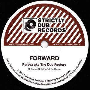 Parvez Aka The Dub Factory - Forward - SDRV7005 - STRICTLY DUB RECORDS