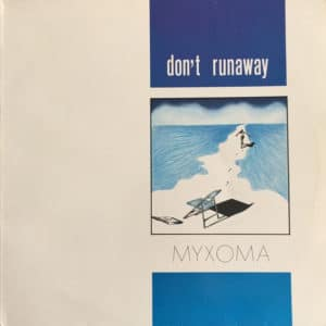 Myxoma - Don't Runaway - MAXI1033-12 - ZYX RECORDS