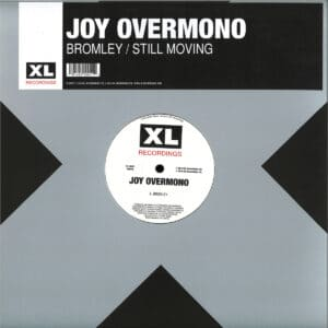 Joy Overmono/Joy Orbison/Overmono - Bromley/Still Moving - XL1001T - XL RECORDINGS
