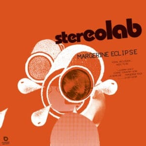 Stereolab - Margerine Eclipse (Expanded Edition) Coloured - D-UHF-D29RC - DUOPHONIC ULTRA HIGH FREQUENCY DISKS