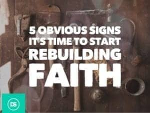 Rebuilding Faith - 5 Obvious Signs