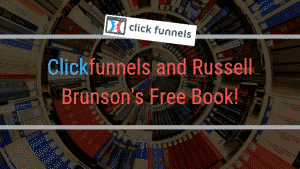 Clickfunnels and Russell Brunson's Free Book!