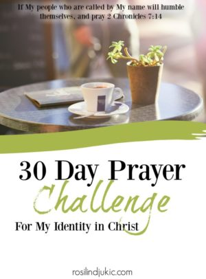 Begin building your identity in Christ each day with these 30 powerful verses for your war room. | A Little R & R | Rosilind Jukić | Christianity | Christian living | Christian blog | Christian faith | Identity in Christ | Quiet Times | #christianblog #christianfaith #christianliving #spiritualgrowth #warroom #warrior #identityinChrist #Bible #God #Jesus #momlife #mom #quiettime #SOAK #biblejournaling #biblestudy