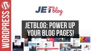 Build Custom WordPress Blog Layouts with JetBlog for Elementor