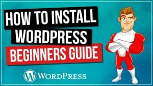 How To Install WordPress Tutorial For Beginners