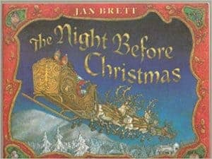 The Night Before Christmas by Jan Brett is one of the best Christmas books for kids.