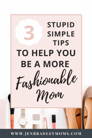 learning to be fashionable mom can be very easy!