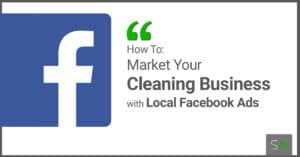 guide image cleaning business facebook ads