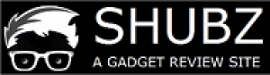 shubz gadget reviews