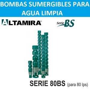 Bombas de tazones Altamira serie 80BS