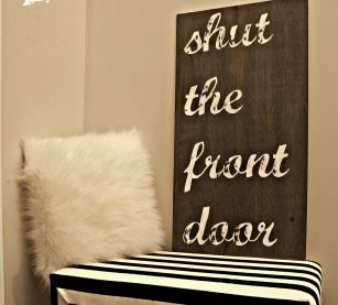 Shut the Front Door Painted Sign Tutorial