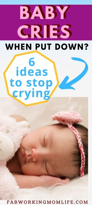 baby cries when put down - 6 tips to stop crying