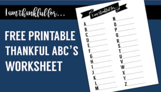 I Am Thankful Worksheet free printable. This ABC thankful list is great for Thanksgiving. Print this I am thankful for worksheet and play scatergories with your kids.