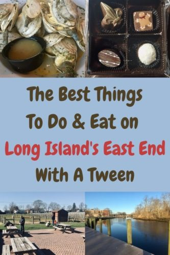 Long island's north and south forks offer lots of fun for tweens including chocolate shops and beaches to explore.