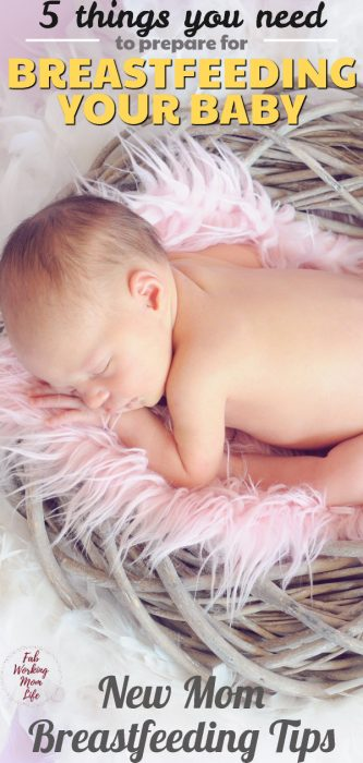 Here are 5 things you should know to prepare for breastfeeding | Fab Working Mom Life #pregnancy #baby #newborn #breastfeeding #momtobe #motherhood #breastmilk #pumping #lactation