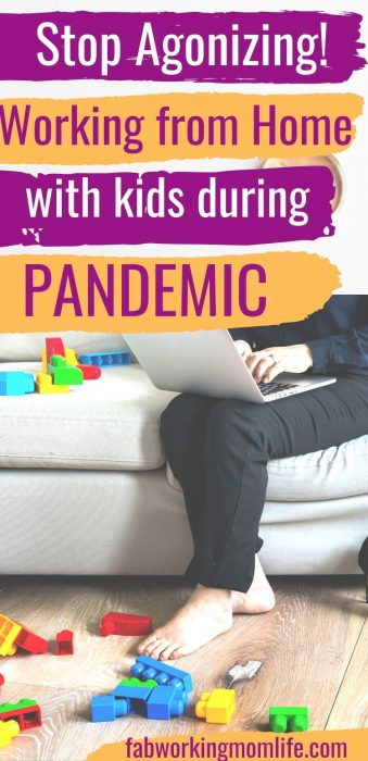 stop agonizing - working from home with kids during pandemic