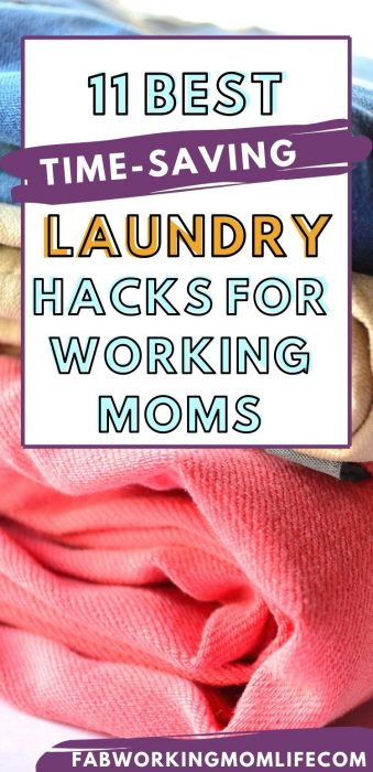 11 best time saving laundry hacks for working moms
