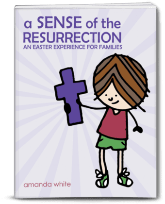A Sense of the Resurrection: An Easter Experience for Families Giveaway