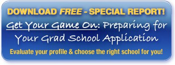 Download our free guide: GET YOUR GAME ON: Preparing for Your Grad School Application