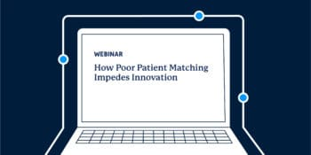 Poor Patient Matching Webinar