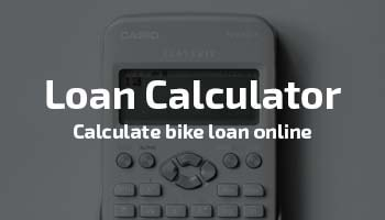 Bike And Scooter Loan Calculator