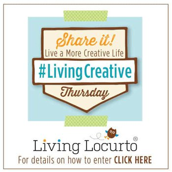 How to join the Living Creative Thursday Share Party. LivingLocurto.com #LivingCreative
