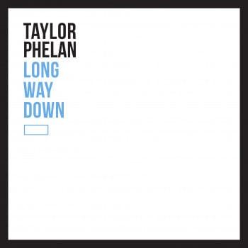 Long Way Down - Taylor Phelan