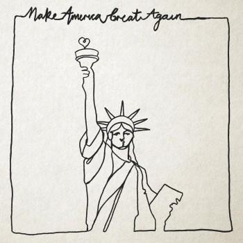Make America Great Again - Frank Turner