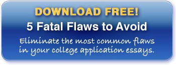 The 5 Fatal Flaws of College Application Essays