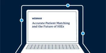 Future of HIEs Webinar 1