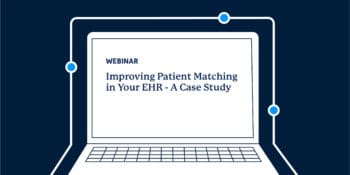 Improving Matching EHR Webinar