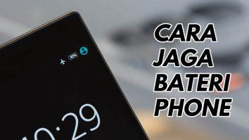 cara jaga bateri phone