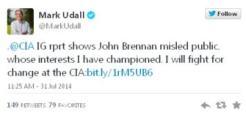 IG report shows John Brennan misled public, whose interests I have championed. I will fight for chage at CIA. Tweet from Mark Udall