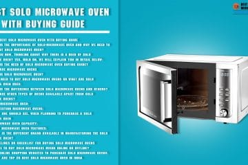 best solo microwave oven with buying guide