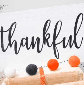 DIY Farmhouse Thankful Sign