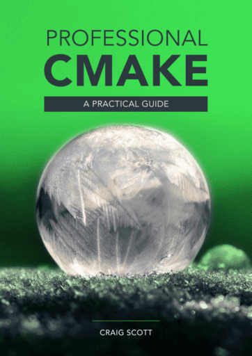 Front cover for Professional CMake: A Practical Guide