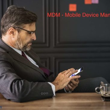 MDM – Mobile Device Management