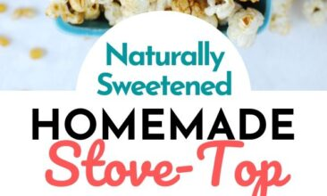 """Pinterest pin with two images. Both images are of homemade kettle corn. Text overlay says, """"Homemade Stovetop Kettle Corn: maple syrup sweetened!"""""""