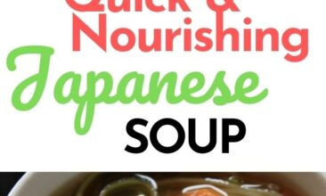 """Pinterest pin with two images. Both images are of a bowl of soup from different angles. Text overlay says, """"Quick & Nourishing Japanese Soup - ready in 20 minutes!"""""""