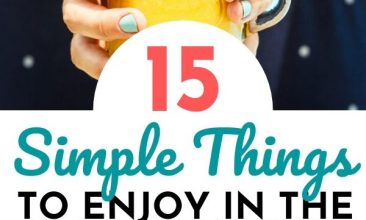 """Pin collage, top image is of a woman's hands holding a mason jar glass filled with a bright yellow smoothie.bottom image is of a wooden background with distressed blue-turquoise paint, a food board sits on top with a row of watermelon slices on Popsicle sticks. Text Overlay reads """"15 Simple Things to Enjoy in the Hot Months"""""""