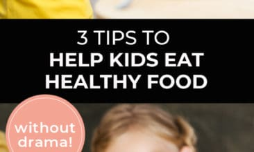 """Longer Pinterest pin with two images. First image is of two boys sitting at a table eating a plate full of veggies. Second image is of a little girl holding up a kale leaf. Text overlay says, """"3 Tips to Help Kids Eat Healthy Food - without drama!"""""""